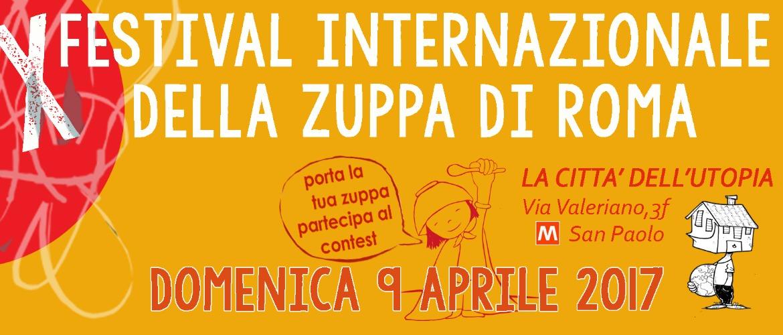 X Festival Internazionale della Zuppa di Roma, domenica 9 aprile