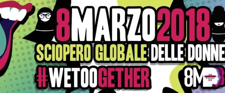 Anche quest'anno l'8 Marzo scioperiamo!