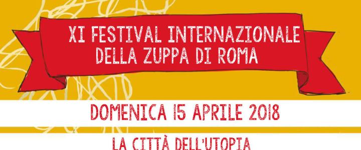 XI Festival Internazionale della Zuppa di Roma – 15 Aprile 2018