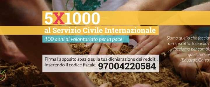 Il tuo 5X1000 può fare la differenza! Servizio Civile Internazionale