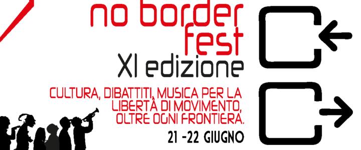 No Border Fest XI edizione – Libertà di movimento oltre ogni frontiera