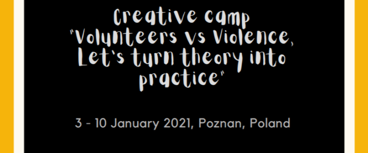 "Call per partecipanti: Campo creativo ""Volunteers vs Violence, Let's turn theory into  practice"""