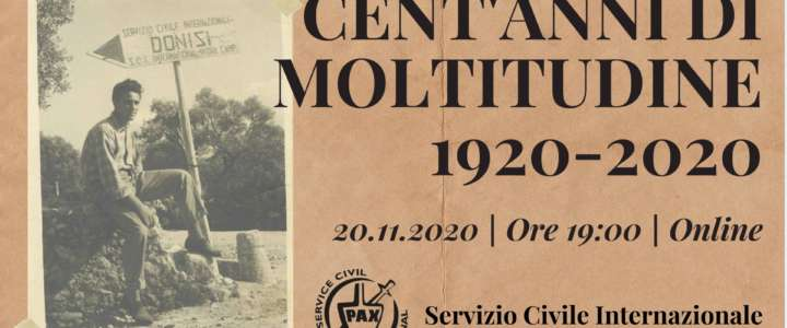 CENT'ANNI DI MOLTITUDINE – 1920-2020