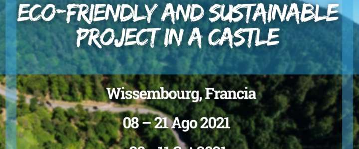 Workcamp in Francia: Eco-friendly and Sustainable Project in a Castle