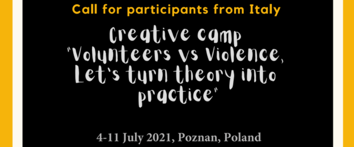 """Call per partecipanti: """"Volunteering vs. Violence – let's turn theory into practice"""""""