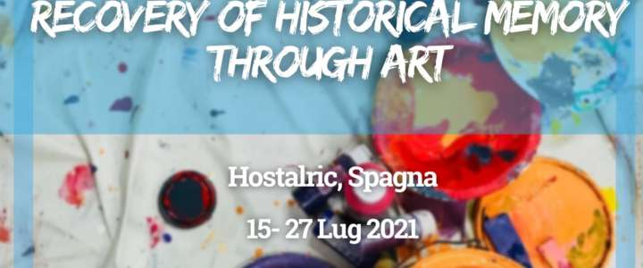 Workcamp in Catalogna, Spagna: Recovery of historical memory through art