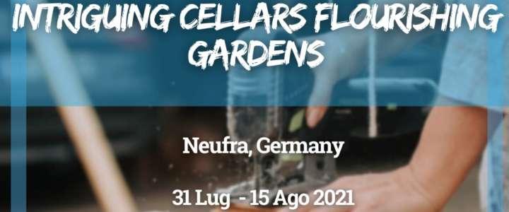 Workcamp in Germania: Intriguing cellars flourishing gardens.