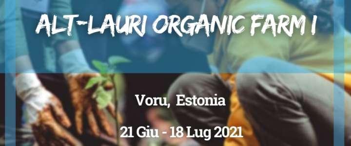 Workcamp in Estonia: Alt-Lauri Organic Farm I