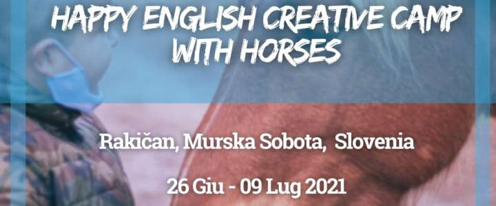 Workcamp in Slovenia: Happy English Creative Camp with Horses