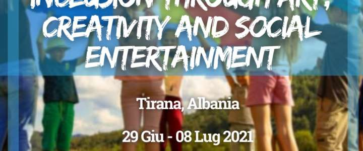 Workcamp in Albania: Inclusion through art, creativity and social entertainment. Support for youth and kids with fewer opportunities