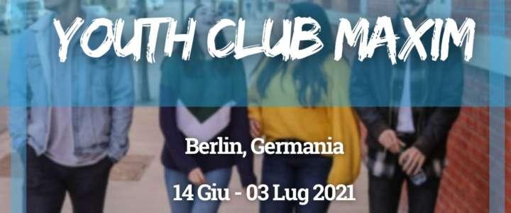 Workcamp in Germania:  Youth Club Maxim