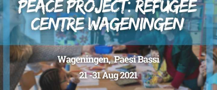 Workcamp in Paesi Bassi: Peace Project: Refugee Centre Wageningen