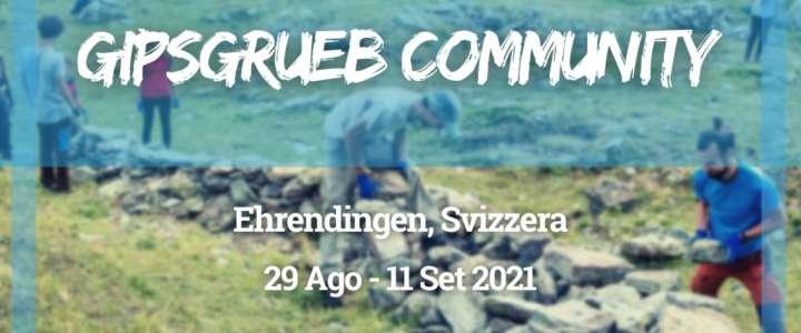 Workcamp in Svizzera: Gipsgrueb Community