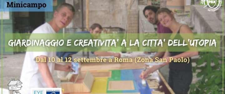 Mini-campo: Giardinaggio e creatività a La Città dell'Utopia
